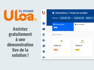 Optez pour Uloa by Invoke, une solution 100% web de déclarations fiscales !