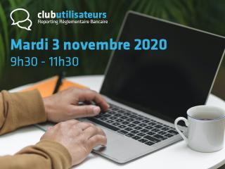 Club Utilisateurs Reporting Réglementaire Bancaire Invoke • 3 novembre 2020